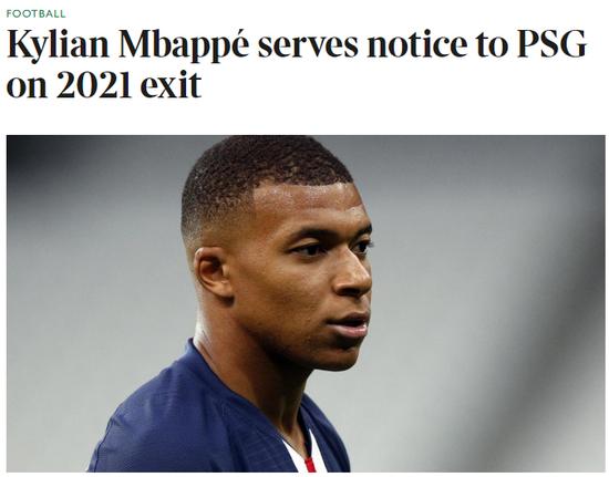 姆巴佩告知巴黎赛季末离队,下一站想去西甲或英超